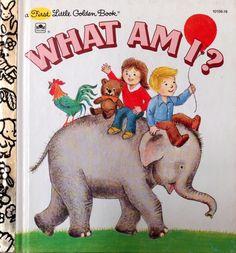 What Am I? First Little Golden Book