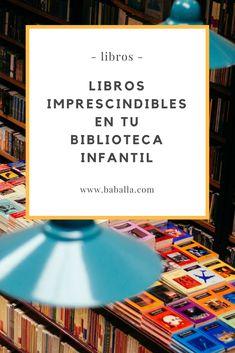12 libros para niños que no deberían faltar en tu casa - Baballa un blog de familiaBaballa un blog de familia