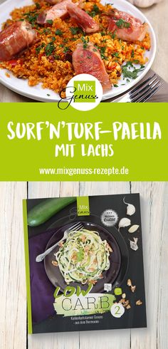 Kohlehydratarmer Genuss👌🏼: Surf'n'Turf-Paella mit Lachs – MixGenuss Blog