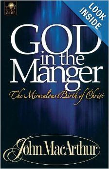 God in the Manger: The Miraculous Birth of Christ by John MacArthur Used Books, Books To Read, Christmas Scripture, John Macarthur, The Birth Of Christ, Let God, Book Recommendations, Favorite Quotes, Ebooks
