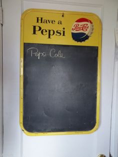Have a Pepsi Chalk Board Sign
