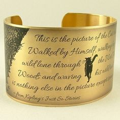 Rudyard Kipling - Just So Stories - Brass Quote Cuff -  The Cat That Walked By Himself - Cat Jewelry