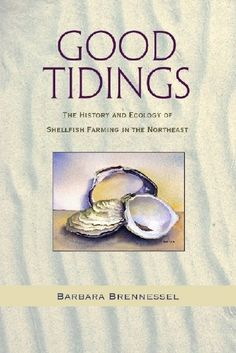 Good Tidings: The History and Ecology of fish Farming in the Northeast