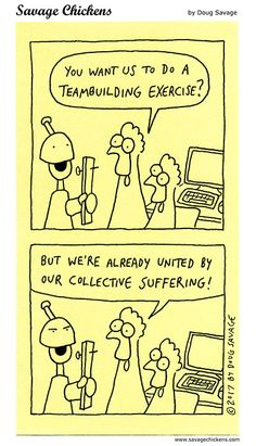 Teambuilding Exercise You Make Me Laugh, Have A Laugh, Sarcastic Work Humor, Work Humour, Human Resources Humor, Work Memes, Work Funnies, Chicken Jokes, Savage Chickens