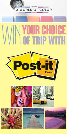 Win Your Choice Of Trip With Post-It