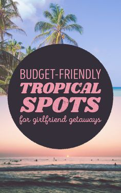 Tropical Vacations You Can Actually Maybe Afford Friendship + sun + cocktails = YESSS. Girls Vacation, Vacation Places, Vacation Trips, Vacation Spots, Dream Vacations, Places To Travel, Travel Destinations, Vacation Ideas, Weekend Trips