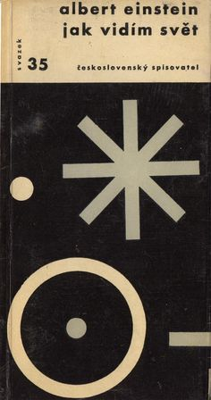 Czech edition of How I see the world by Albert Einstein, with cover design and typography by Zdenek Seydl (1961).