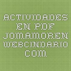 ACTIVIDADES en pdf.  jomamoren.webcindario.com