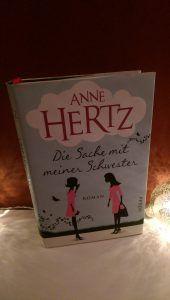 Anne Hertz – Die Sache mit meiner Schwester