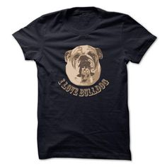 i love bulldog T Shirts, Hoodies. Check price ==► https://www.sunfrog.com/Pets/i-love-bulldog-49133466-Guys.html?41382 $19