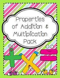 Properties of Addition and Multiplication Pack Math Properties, Properties Of Addition, Math Resources, Math Activities, Multiplication Anchor Charts, Math Classroom, Classroom Ideas, Homeschool Math, Homeschooling