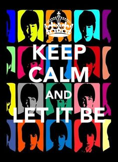 Keep Calm and Let it be - Penduraê