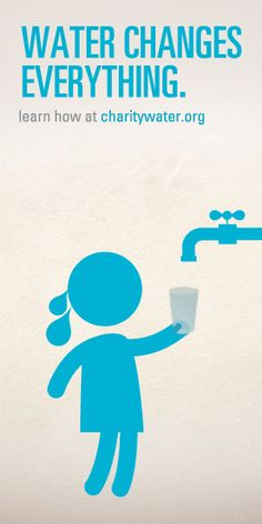 charity: water poster | Water poster and Charity water