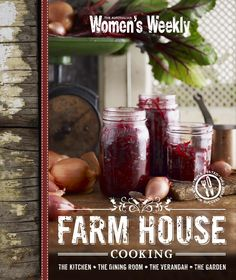 Farm House Cooking  A cookbook that reflects the lifestyle and warmth of a traditional farmhouse with classic comforting recipes that also have a modern twist.