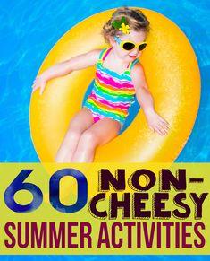 60 Non-Cheesy Summer Activities
