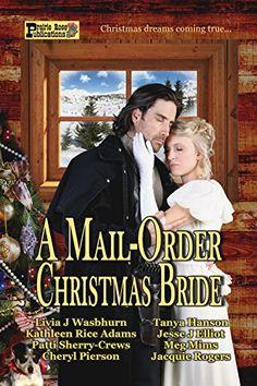 A Mail-Order Christmas Bride by Livia J. Washburn http://www.amazon.com/dp/B0182FEYU6/ref=cm_sw_r_pi_dp_pgowwb0WXAYVD