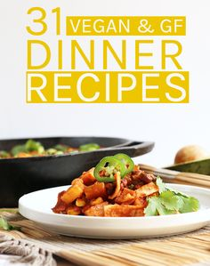 31 Vegan Gluten-Free Dinner Recipes! From curries, to stews, to one-pot meals, you will find a month's worth of recipes here.
