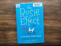Story in Review: The Rosie Effect by Graeme Simsion