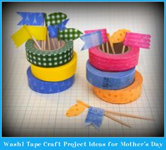 Washi Tape Craft Project Ideas for Mothers Day