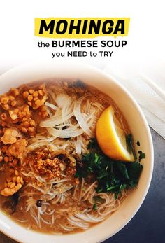 Mohinga, the Burmese Breakfast Soup You Should Know