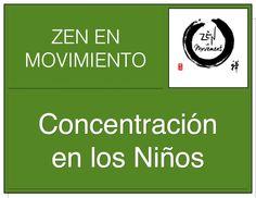 Zen  Concentraccion de los niños