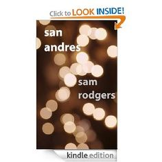 San Andres   Sam Rodgers  $3.50 or free with Prime