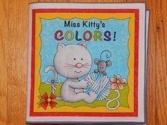 Children's Cloth Book Miss Kitty's Colors by CraftingByTheWayside