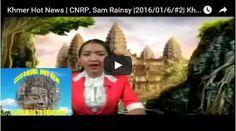 Sovannsin1 Website: Khmer Hot News | CNRP, Sam Rainsy |2016/01/6/#2| K...