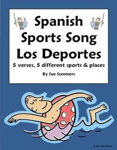Spanish Songs - Spanish Sports Song With Actions - Juego Fútbol by Sue Summers - Sung to the tune of a popular ballad, features 5 different sports, 5 different verbs and 5 different places.  Educational song.