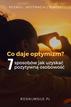 Co daje optymizm? My Life, Life Is Good, Interesting Reads, Self Development, Motto, Coaching, Health Fitness, Faith, Good Things