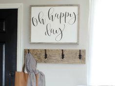 Oh Happy Day Wood Sign  19 x 25