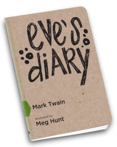 eve's diary. book design