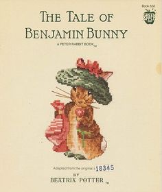 Beatrix Potter - The Tale of Benjamin Bunny - (Cross Stitch) Find your next Baby cross stitch design at Cobweb Corner and save 20% on your first order with coupon WELCOMECC #crossstitch #cobwebcorner #baby