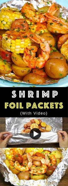 The Best Shrimp Boil with corn, potatoes and sausage - easily made on the grill or oven in foil packets. Perfect for a party!