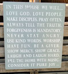 """I'd make this to hang at the reception... I'd change it to say """"In Our House..."""""""