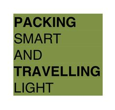 Rick Steves Packing Smart and Travelling Light