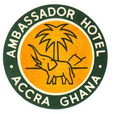 Ghana - Accra - Ambassador Hotel | Flickr - Photo Sharing! Luggage Stickers, Luggage Labels, Vintage Luggage, Vintage Travel Posters, Vintage Graphic Design, Vintage Designs, Ambassador Hotel, Old Adage, Vintage Hotels