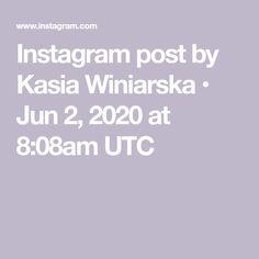 Instagram post by Kasia Winiarska • Jun 2, 2020 at 8:08am UTC