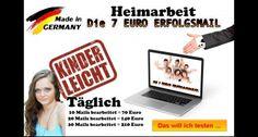 """Heimarbeit: """"Klicken Sie HIER damit Die 7 Euro Erfolgsmail Ihnen täglich Geld in die Tasche spült!"""""""