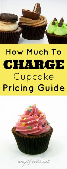 How Much to Charge For Cupcakes   How to price your cupcakes with confidence and make {more} profits in 60 days!   http://angelfoods.net/how-much-to-charge-for-cupcakes/