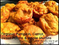 Toddler Friendly Organic Pumpkin, Carrot, Sweet Potato, & Apple Muffins - A healthy, yet Toddler Friendly way to get your little one to eat their veggies - House of Burke