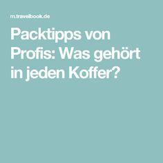 Packtipps von Profis: Was gehört in jeden Koffer?
