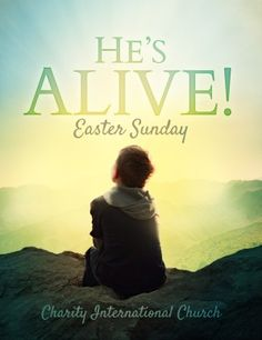 He is Alive! Invite all to come celebrate the resurrection of our Lord and Savior Jesus Christ using the imagery in this contemplative and expectant Easter flyer.