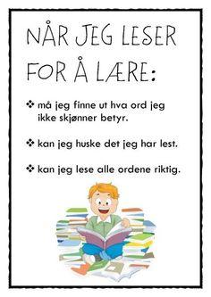 Under punktet «Målretting» har vi på Høvik Verk skole blant annet jobbet med å lære elevene å uttrykke formålet med lesingen. Vi har i den forbindelse laget plakater med tre læringsmål …