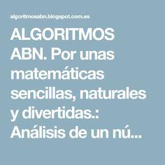 ALGORITMOS ABN. Por unas matemáticas sencillas, naturales y divertidas.: Análisis de un número. Nueva versión.