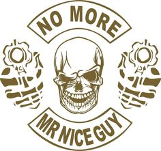 Amendment Skull Gun No More Mr Nice Guy Car Truck Window Vinyl Decal Sticker Car Decals, Vinyl Decals, Truck Stickers, Mr Nice Guy, Skull Stencil, Vinyl Projects, Cnc Projects, 2nd Amendment, Cricut Vinyl