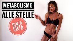 LE REGOLE PER UN METABOLISMO ALLE STELLE - YouTube