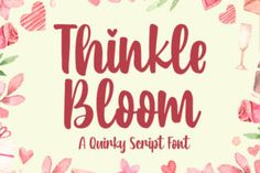 Thinkle Bloom is a quirky and sweet script with a romantic spark. Use it to add that personal touch to... Cute Fonts, All Fonts, Beautiful Fonts, Handwriting Fonts, Premium Fonts, Punctuation, Script, Improve Yourself, Bloom
