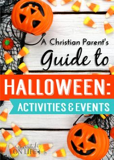 What is a Christian parent to do about halloween? Here are some great activities and events to consider!