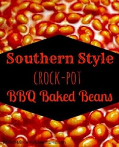 """Southern Style #Crockpot BBQ Baked Beans """"my mom's recipe"""""""